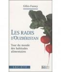 gilles-fumey-les-radis-d-ouzbekistan